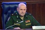 Начальник войск радиационной, химической и биологической защиты ВС РФ генерал-майор Игорь Кириллов